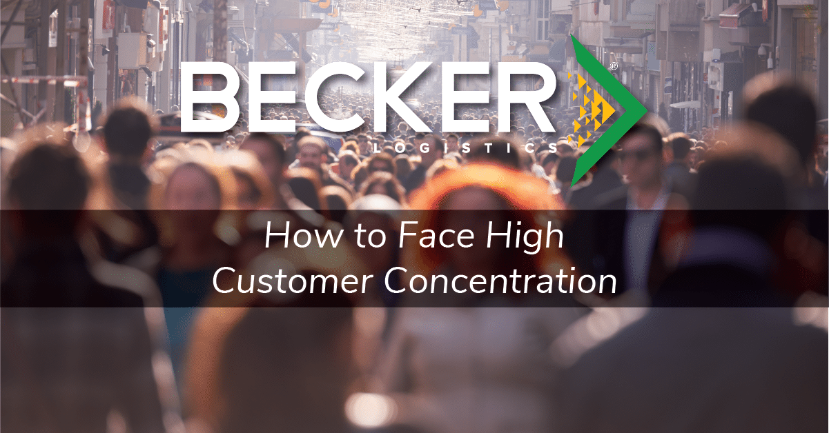 Becker Logistics Blog cover for high customer concentration