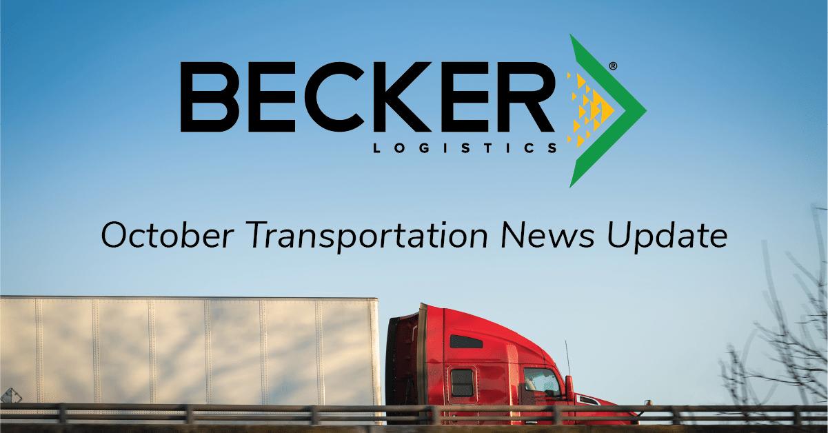 Becker Logistics Blog - October Transportation News Update